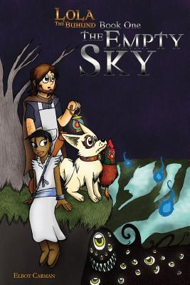 The Empty Sky (Lola the Buhund, #1)  by  Elbot Carman