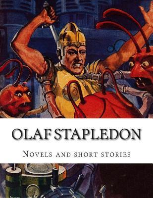 Novels and Short Stories  by  Olaf Stapledon