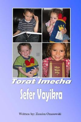Torat Imecha - Vayikra Zemira Ozarowski