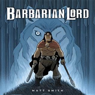 Barbarian Lord Matt Smith