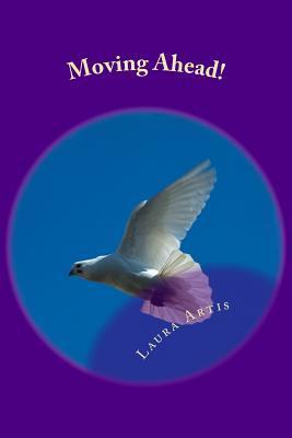 Moving Ahead!: Journal & Devotional Laura Artis