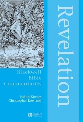 Revelation: The Apocalypse of Jesus Christ Judith L Kovacs