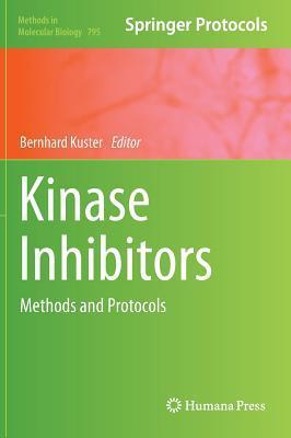 Kinase Inhibitors: Methods and Protocols Bernhard Küster