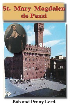 St. Mary Magdalene dPazzi dvd plus 24 page minibook Bob and Penny Lord