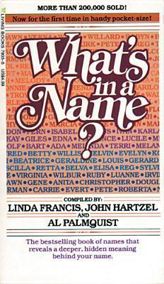 Whats in a Name?  by  Linda Francis