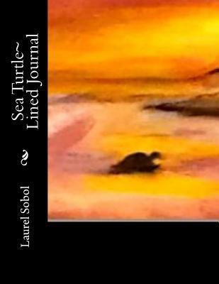 Sea Turtle Lined Journal Laurel Marie Sobol