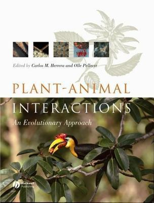 Plant Animal Interactions: An Evolutionary Approach Carlos M. Herrera