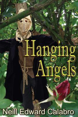Hanging Angels  by  Neill Calabro