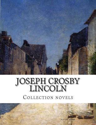 Joseph Crosby Lincoln, Collection Novels Joseph Crosby Lincoln