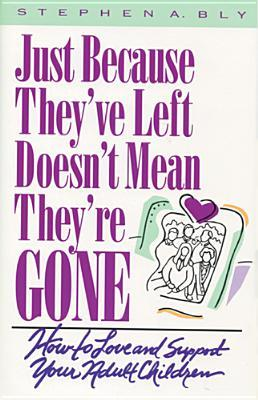 Just Because Theyve Left, Doesnt Mean Theyre Gone Stephen Bly