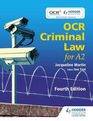 OCR Criminal Law for A2 Fourth Edition  by  Jacqueline Martin