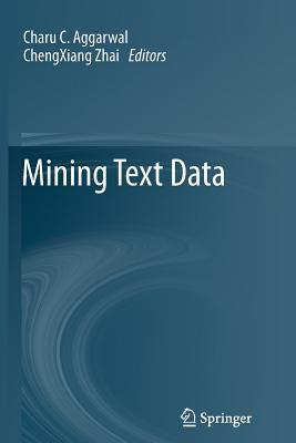 Mining Text Data  by  Charu C. Aggarwal