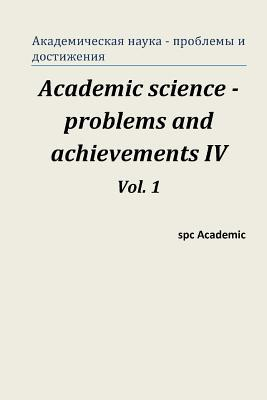 21 Century: Fundamental Science and Technology IV. Vol 1: Proceedings of the Conference. North Charleston, 16-17.06.2014  by  Spc Academic