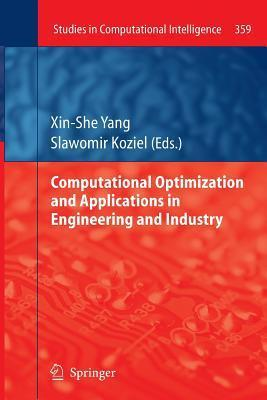 Computational Optimization and Applications in Engineering and Industry Xin-She Yang