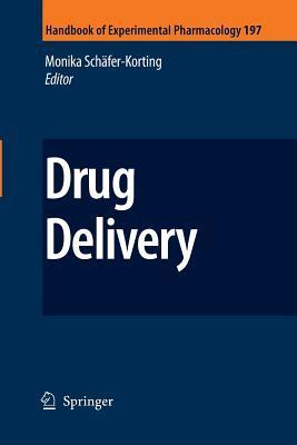 Drug Delivery  by  Monika Schäfer-Korting