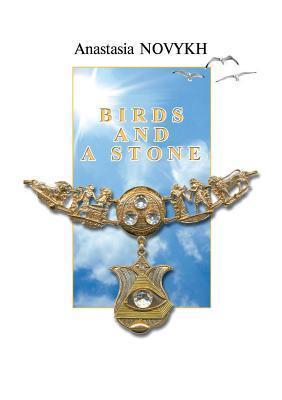 Birds and a Stone  by  Anastasia Novykh