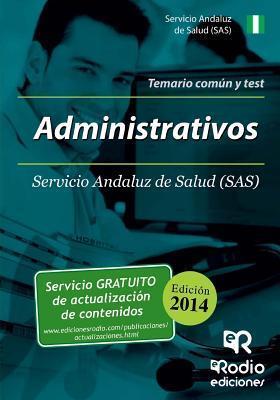 Administrativos del SAS. Temario Comun y Test  by  Ramon Vidal Ramirez