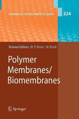 Polymer Membranes/Biomembranes Wolfgang Peter Meier
