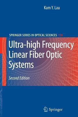 Ultra-High Frequency Linear Fiber Optic Systems Kam Y Lau