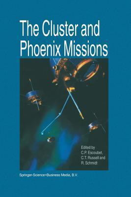 The Cluster and Phoenix Missions C. Philippe Escoubet