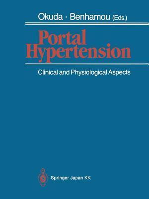 Portal Hypertension: Clinical and Physiological Aspects Kunio Okuda