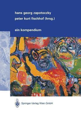 Psychiatrie Der Lebensabschnitte: Ein Kompendium  by  Hans G Zapotoczky