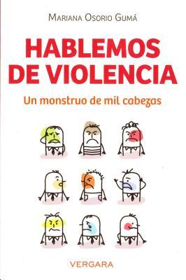 Hablemos de Violencia  by  Mariana Osorio