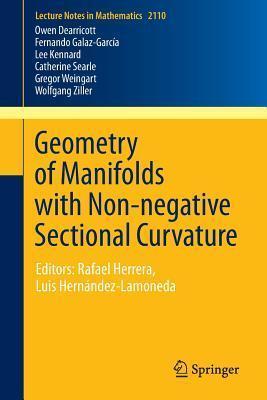 Geometry of Manifolds with Non-Negative Sectional Curvature: Recent Advances Presented at Cimat, Guanajuato, Mexico 2010, Editors: Rafael Herrera, Luis Hernandez-Lamoneda  by  Owen Dearricott