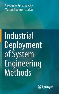 Industrial Deployment of System Engineering Methods Alexander Romanovsky