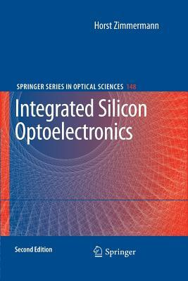 Integrated Silicon Optoelectronics Horst K. Zimmermann