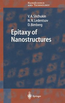 Epitaxy of Nanostructures Vitaly A. Shchukin