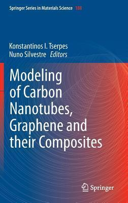 Modeling of Carbon Nanotubes, Graphene and Their Composites  by  Konstantinos I Tserpes