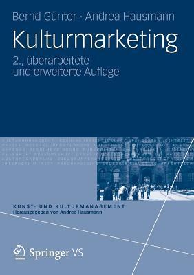 Kundenwert: Grundlagen - Innovative Konzepte - Praktische Umsetzungen Bernd Günter