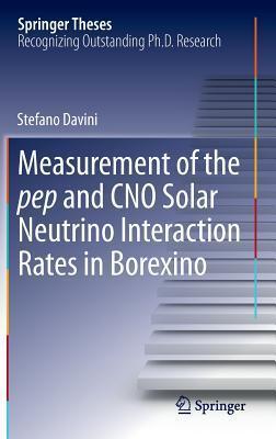 Measurement of the Pep and Cno Solar Neutrino Interaction Rates in Borexino Stefano Davini