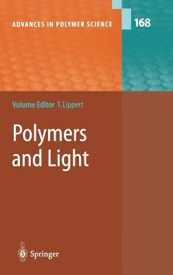 Polymers and Light  by  Thomas K. Lippert