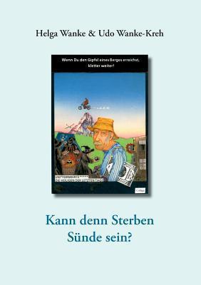 Eine Visionäre Biografie: Traum und Erwartung Udo Wanke-Kreh