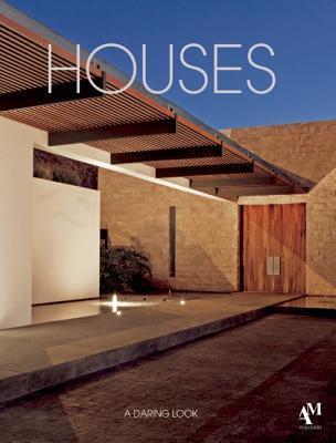 Houses: A Daring Look  by  Fernando de Haro
