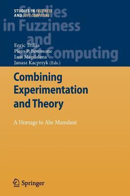 Combining Experimentation and Theory: A Hommage to Abe Mamdani  by  Enric Trillas