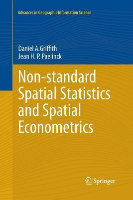 Non-Standard Spatial Statistics and Spatial Econometrics  by  Daniel A. Griffith