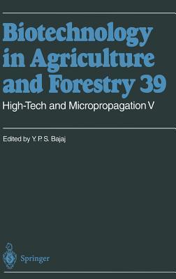 High-Tech and Micropropagation II  by  Y.P.S. Bajaj