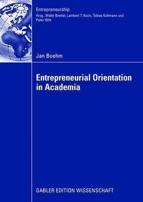 Entrepreneurial Orientation in Academia  by  Jan Boehm