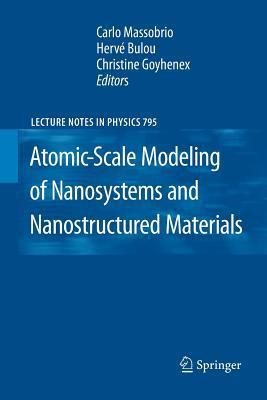 Atomic-Scale Modeling of Nanosystems and Nanostructured Materials  by  Carlo Massobrio