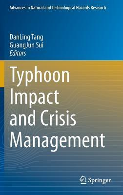 Typhoon Impact and Crisis Management Dan Ling Tang