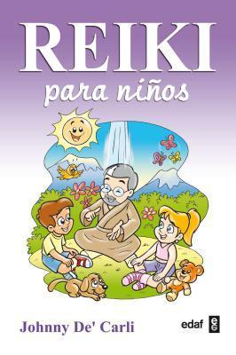 Reiki Para Ninos  by  Johnny DeCarli