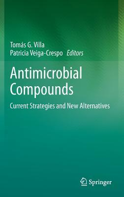 Enzybiotics: Antibiotic Enzymes as Drugs and Therapeutics  by  Tomas G Villa