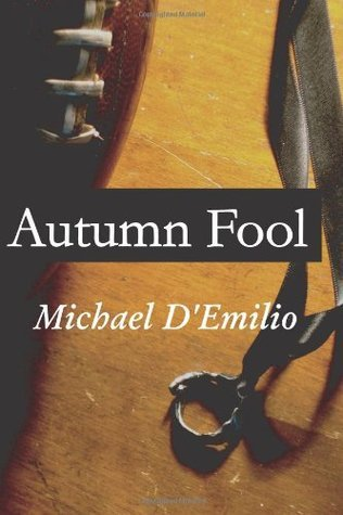 Autumn Fool  by  Michael DEmilio