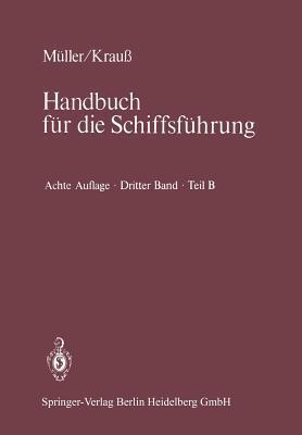 Seemannschaft Und Schiffstechnik: Teil B: Stabilitat, Schiffstechnik, Sondergebiete D Schoppmeyer