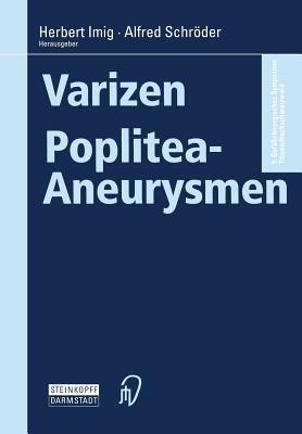 Varizen . Poplitea-Aneurysmen  by  Herbert Imig