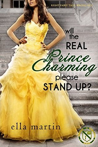 Will The Real Prince Charming Please Stand Up? (Westgate Prep #1) Ella Martin
