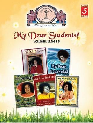 My Dear Students - SPECIAL SET OF ALL 5 VOLUMES (Inspired Sathya Sai Baba) [SaiStudents] by Sri Sathya Sai Students and Staff Welfare Society